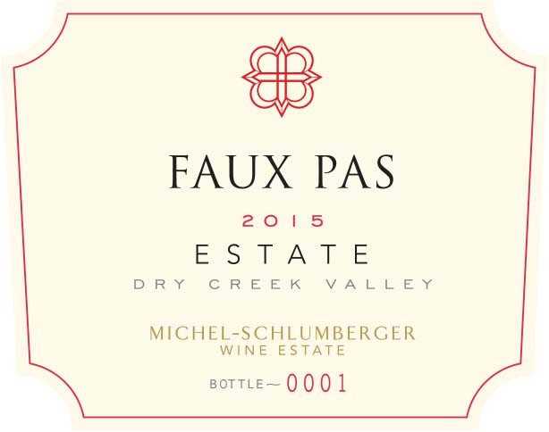 Faux Pas 2015 Dry Creek Valley