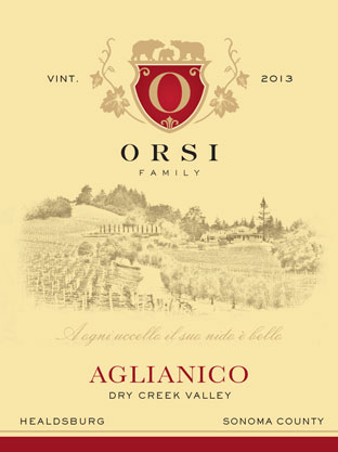 2013 Aglianico (Dry Creek Valley) Orsi Home Ranch Photo