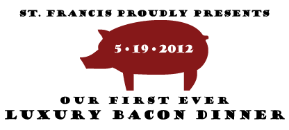 nlbanner bacondinner St. Francis Winery Update