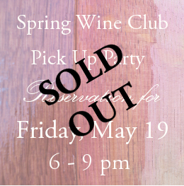 Wine Club Reservation Ticket: Friday May 19 Photo