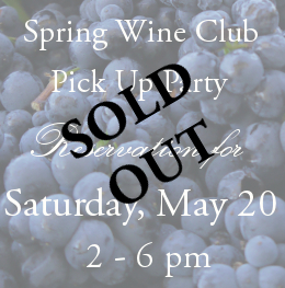 Wine Club Reservation Ticket: Saturday May 20 Photo