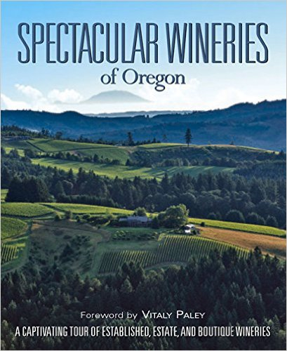 Autographed Spectacular Wineries of Oregon