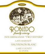 "2009 ""Dos Hermanas"" Late Harvest Sauvignon Blanc, Lake County"