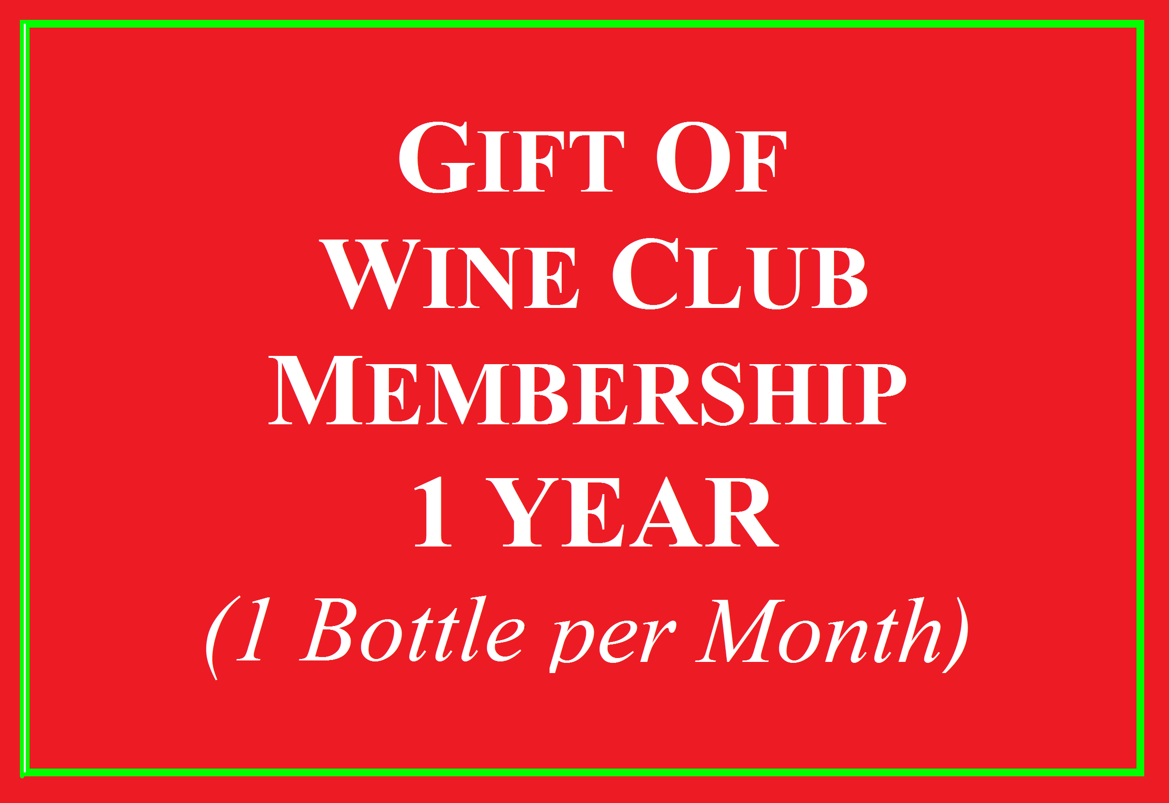 1 Bottle a Month Wine Club for 1 year Photo