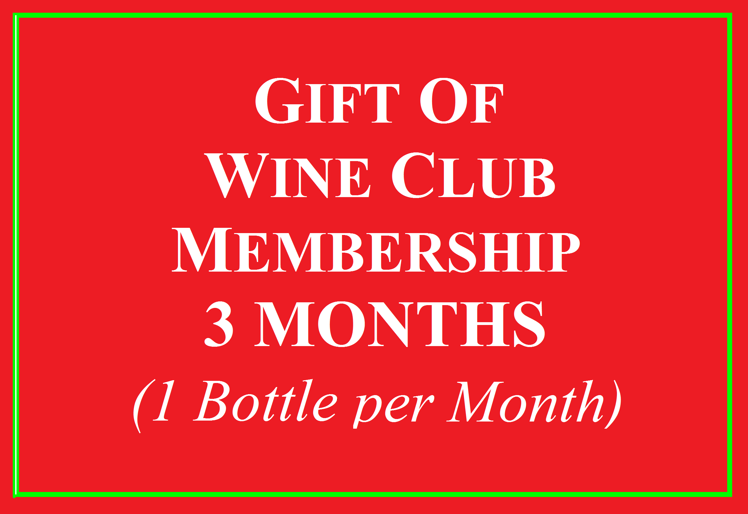 Wine Club Gift for 3 Months 1 Bottle Photo