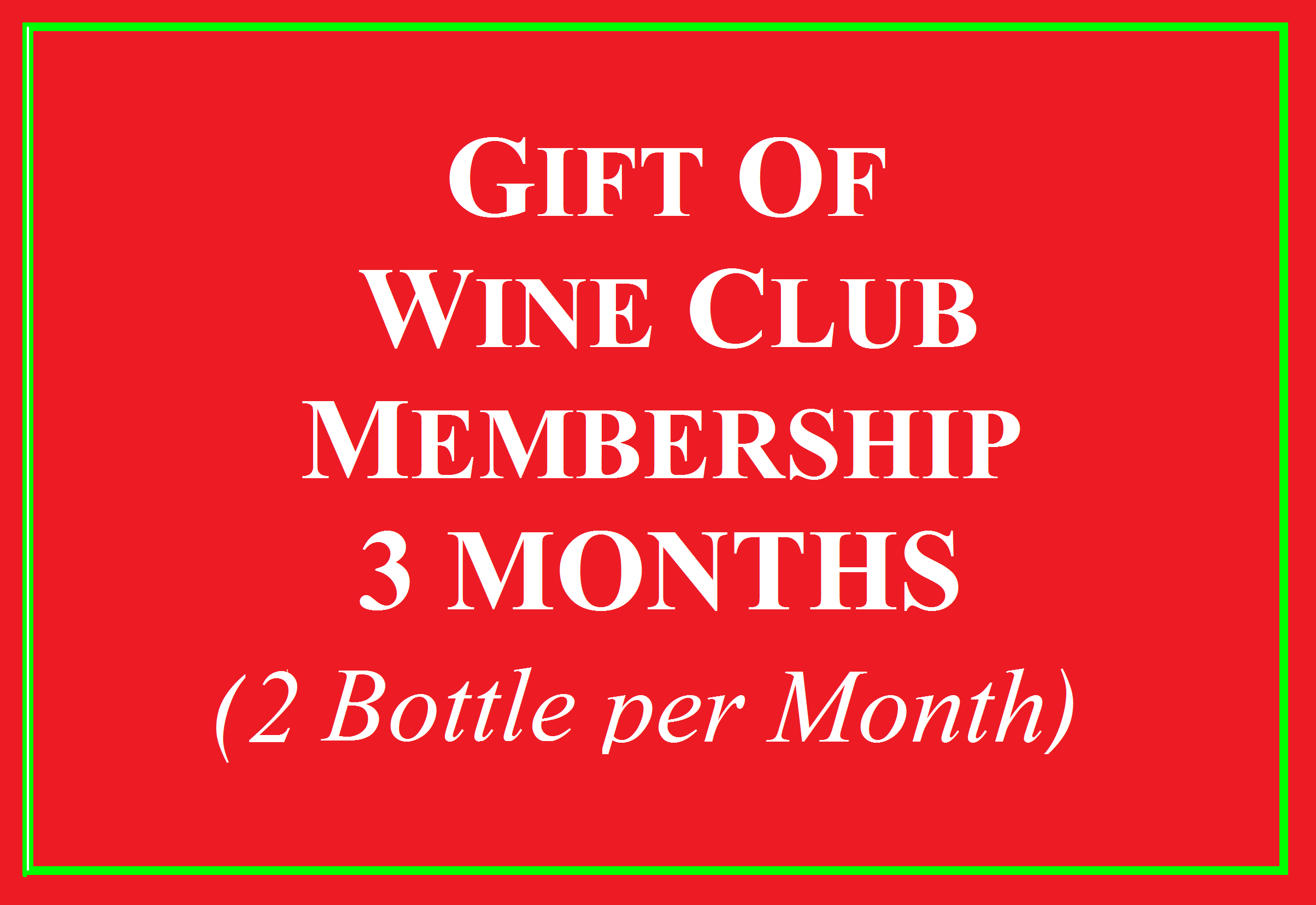 Wine Club Gift for 3 Months 2 Bottle