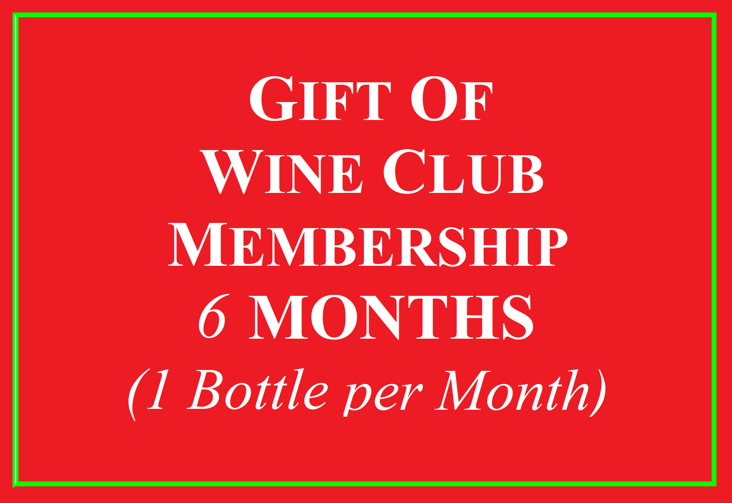 Wine Club Gift for 6 Months 1 Bottle Photo
