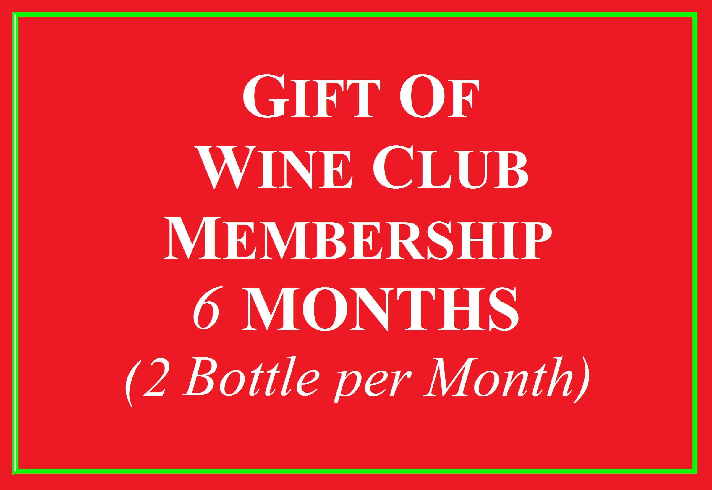 Wine Club Gift for 6 Months 2 Bottle Photo