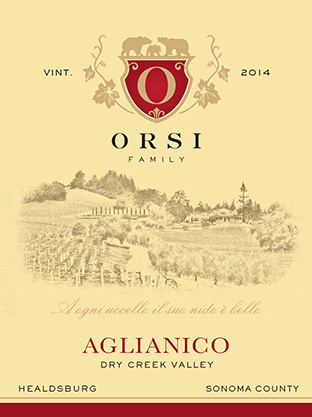 2014 Aglianico (Dry Creek Valley) Orsi Home Ranch