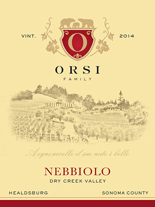 2014 Nebbiolo (Dry Creek Valley) Orsi Home Ranch