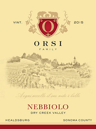 2015 Nebbiolo (Dry Creek Valley) Orsi Home Ranch