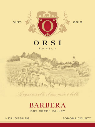2013 Barbera (Dry Creek Valley) Orsi Home Ranch
