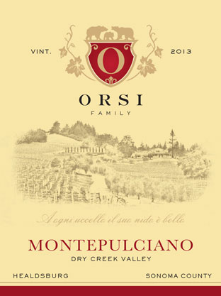 2013 Montepulciano (Dry Creek Valley) Orsi Home Ranch