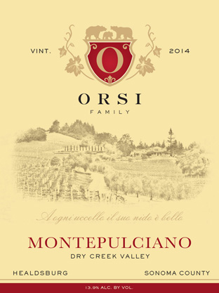 2014 Montepulciano (Dry Creek Valley) Orsi Home Ranch
